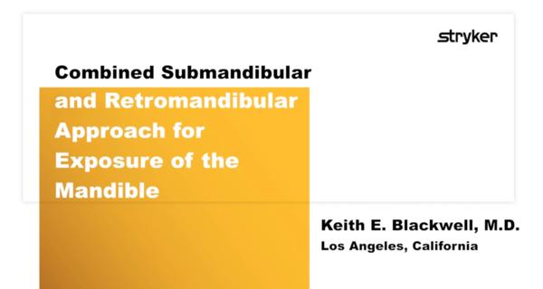 Submandibular and Retromandibular Exposure of the Mandible